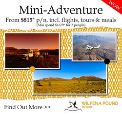 Mini-Adventure Package Special - Including accommodation, flight transfers, tours and meals.